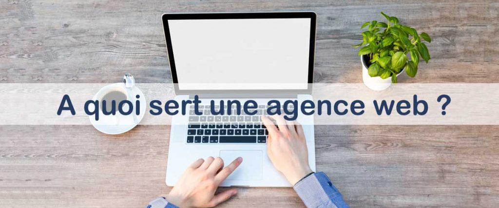 Quel est le rôle d'une agence web